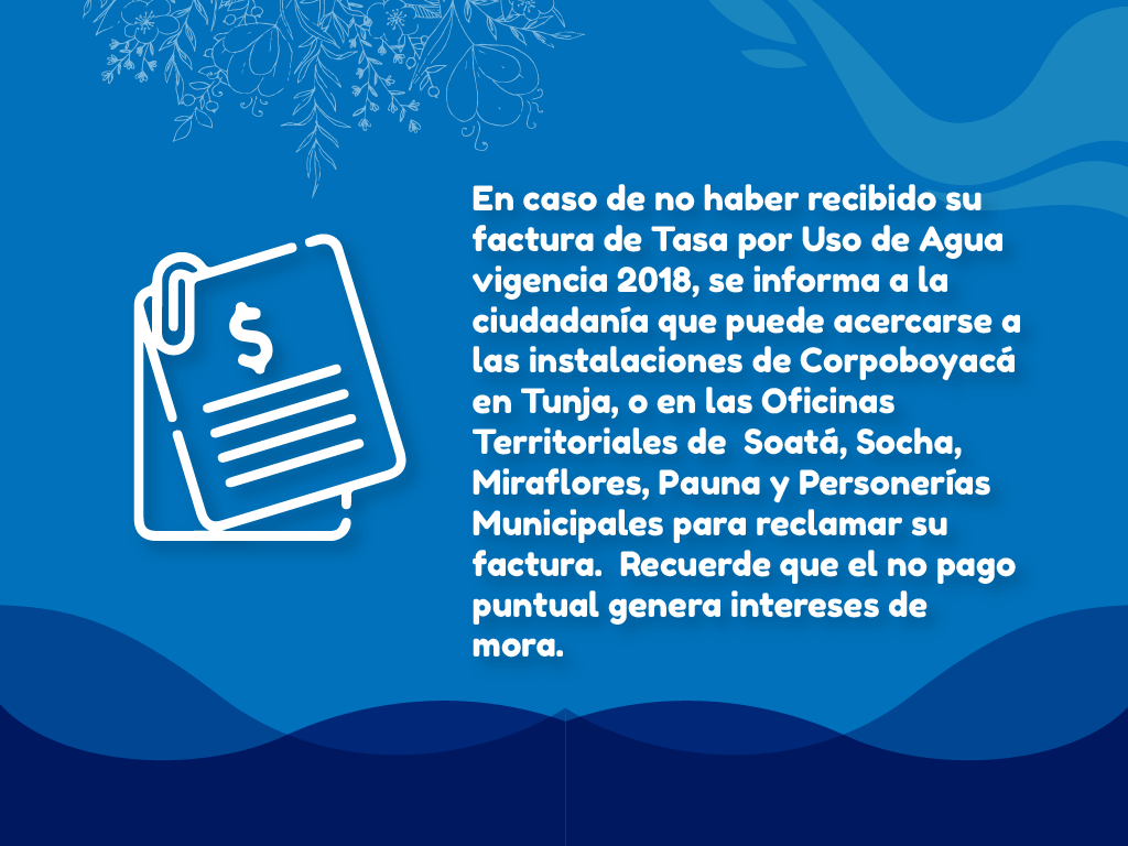 Foto Si no recibió su Factura de Tasa por Uso de Agua vigencia 2018