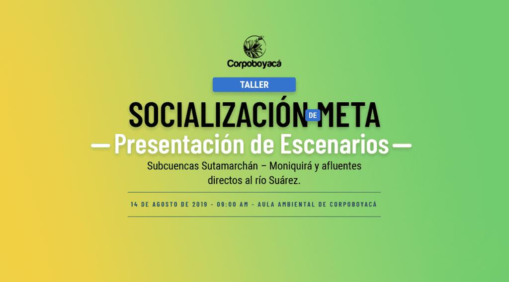 Foto Invitación al Taller de Socialización de Meta y Presentación de Escenarios