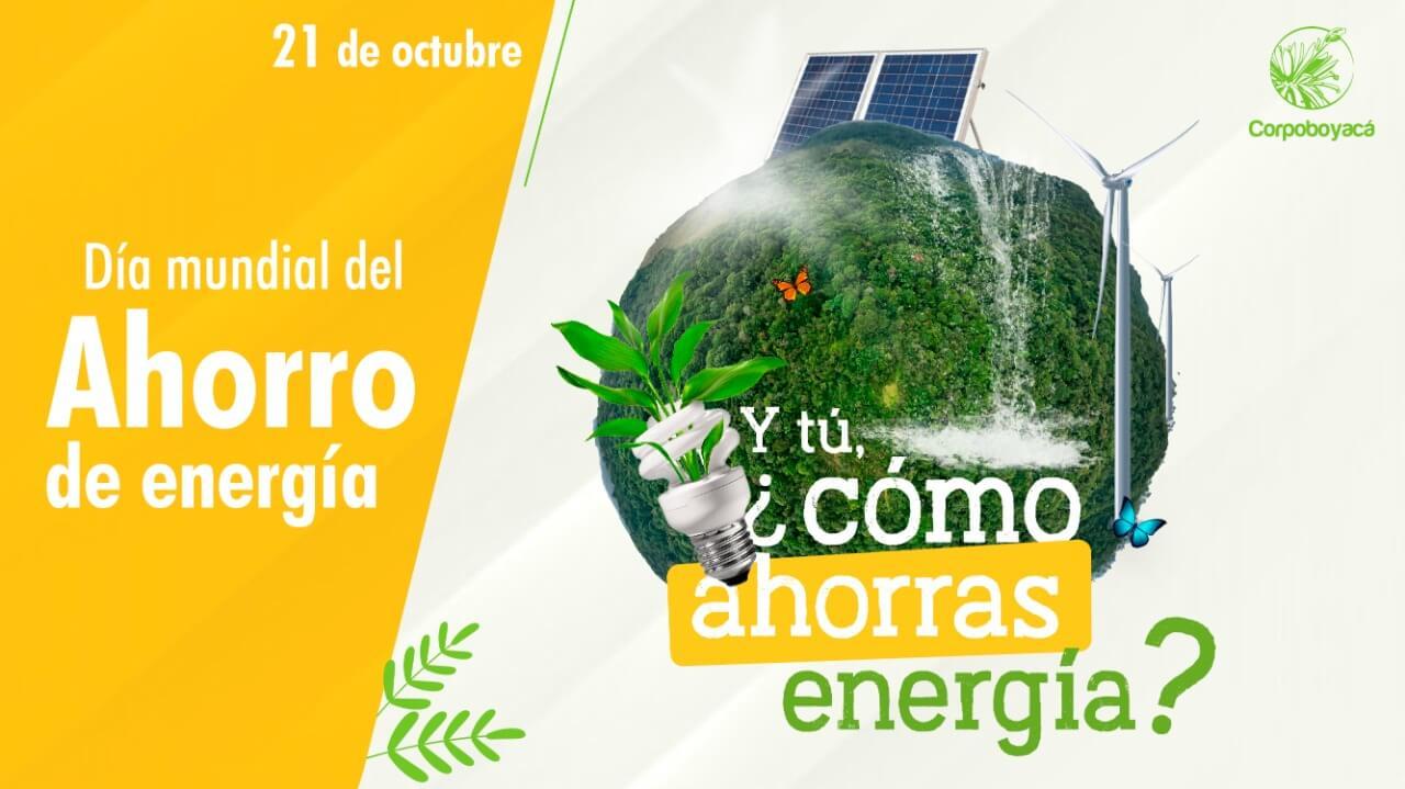 Foto 21 de octubre Día mundial del ahorro de energía  ¿Y tú cómo ahorras energía?